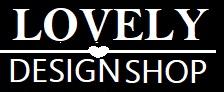 Lovely Design Shop.com